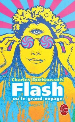 Couverture du livre : Flash ou le Grand Voyage