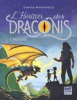 Couverture du livre : L'héritier des Draconis, Tome 1 : Draconia