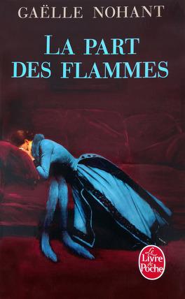 Couverture du livre : La Part des flammes