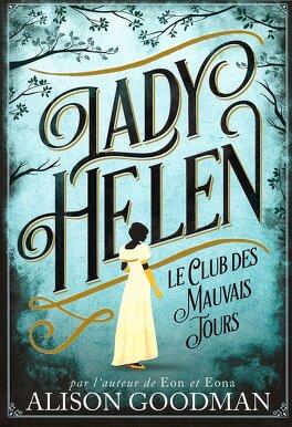 Couverture du livre : Lady Helen, Tome 1 : Le Club des mauvais jours
