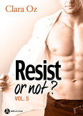 Resist... or not ?, Tome 5