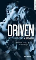 Driven, tome 6 : Sweet Ache