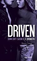 Driven, tome 8 : Down Shift