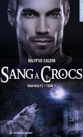 Wariwulfs, Tome 1 : Sang à crocs