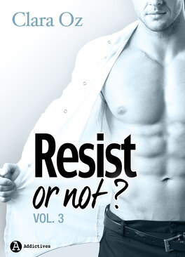 Couverture du livre : Resist... or not ? - Tome 3