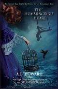 Les Coeurs hantés, Tome 2 : The Hummingbird Heart