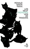 Les neuf premières vies de Pandora