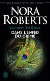 Lieutenant Eve Dallas, Tome 33.5 : Dans l'enfer du crime