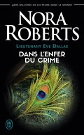 Lieutenant Eve Dallas, Tome 33.5 : Dans l'enfer du crime
