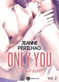 Only You - C'était écrit, Tome 2