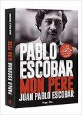 Pablo Escobar, mon père