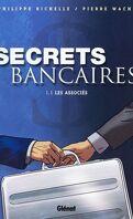 Secrets bancaires, tome 1.1 : Les associés