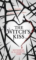 The Witch's Kiss, tome 1 : The Witch's Kiss