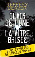 Couverture du livre : Clair de lune / La vitre brisée