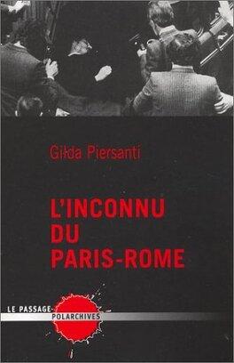 Couverture du livre : L'inconnu du Paris-Rome