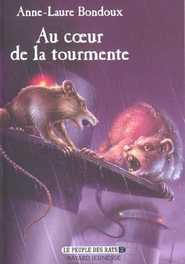 Couverture du livre : Le Peuple des rats, Tome 2 : Au coeur de la tourmente