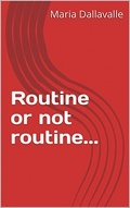 routine or not routine