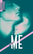 Not easy, Tome 1 : Show me