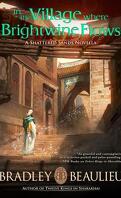 Sharakhaï : In the Village Where Brightwine Flows