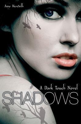 Couverture du livre : Dark Touch, tome 1 : Shadows