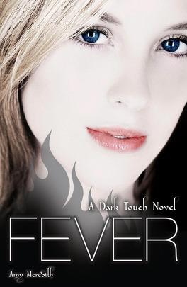 Couverture du livre : Dark Touch, tome 3 : Fever