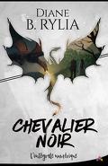 Chevalier noir, Intégrale