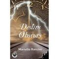 Destins Obscurs