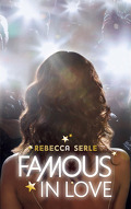 Famous in Love, Tome 1 : Famous in Love