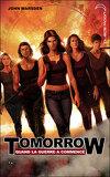 Tomorrow, quand la guerre a commencé, tome 1 : Apocalypse