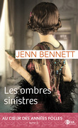 Roaring Twenties, Tome 2 : Les Ombres Sinistres