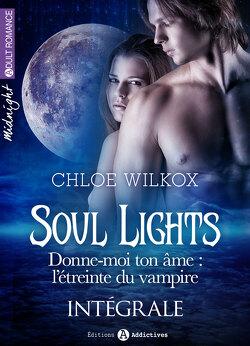 Couverture de Soul Lights - L'intégrale : Donne-moi ton âme : l'étreinte du vampire