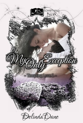 Couverture du livre : Tempting Love, Tome 1 : My Only Exception