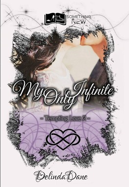 Couverture du livre : Tempting Love, tome 2 : My Only Infinite