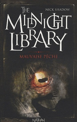 Couverture du livre : The Midnight Library, Tome 8 : Mauvaise pêche