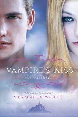 Couverture du livre : The Watchers, Tome 2 : Vampire's Kiss