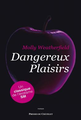 Couverture du livre : Dangereux plaisirs