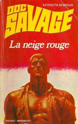 Doc Savage N 30 La Neige Rouge Livre De Kenneth Robeson