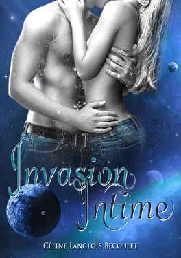 Couverture du livre : Invasion intime
