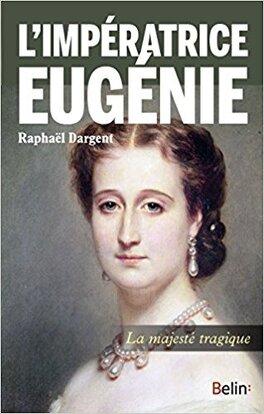Couverture du livre : L'impératrice Eugénie