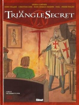 Couverture du livre : Le Triangle secret, tome 3 : De cendre et d'or