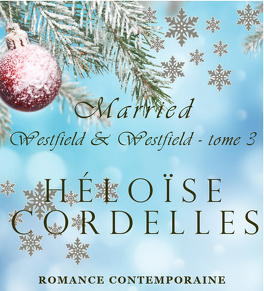 Couverture du livre : Westfield & Westfield, Tome 3 : Married