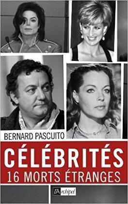Couverture du livre : Célébrités 16 morts étranges