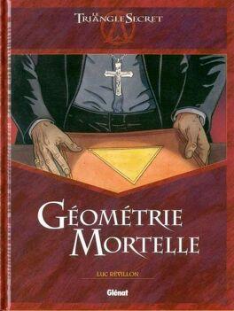 Couverture du livre : Géométrie mortelle