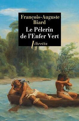 Couverture du livre : Le Pélerin de l'enfer vert