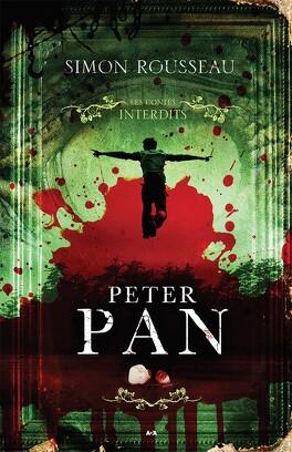 Couverture du livre : Les Contes interdits : Peter Pan