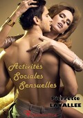 Activités sociales sensuelles