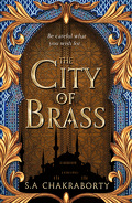 Daevabad, tome 1: The City of Brass