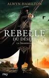 Rebelle du désert, Tome 2 : La Trahison
