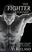 MMA Fighter, Tome 3 : The fighter for ever