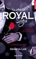 Royal Saga, Tome 7 : Complète-moi